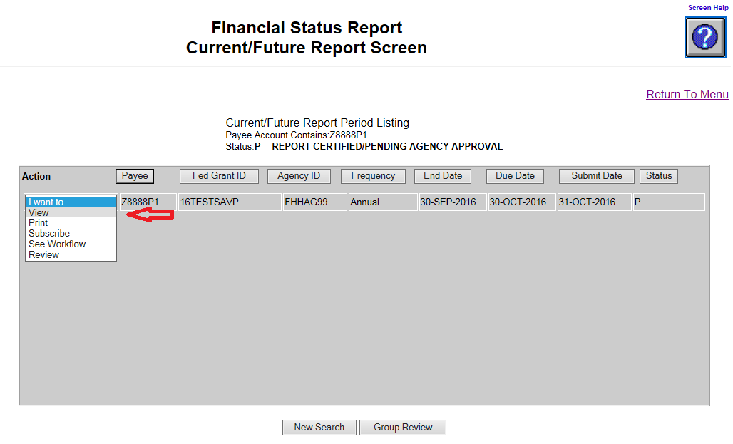 Screen shot of the Financial Status Report Current/Future Report screen with a red arrow pointing at the 'View' choice, selected from the 'I want to...' dropdown menu.