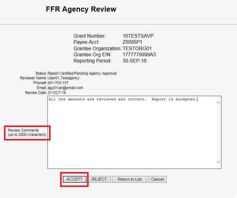 Screen shot of the FFR Agency Review screen with a red box around 'Review Comments' and a red box around the 'Accept' button, with the comments 'All the amounts are reviewed and correct.  Report is accepted' typed into the comments area.