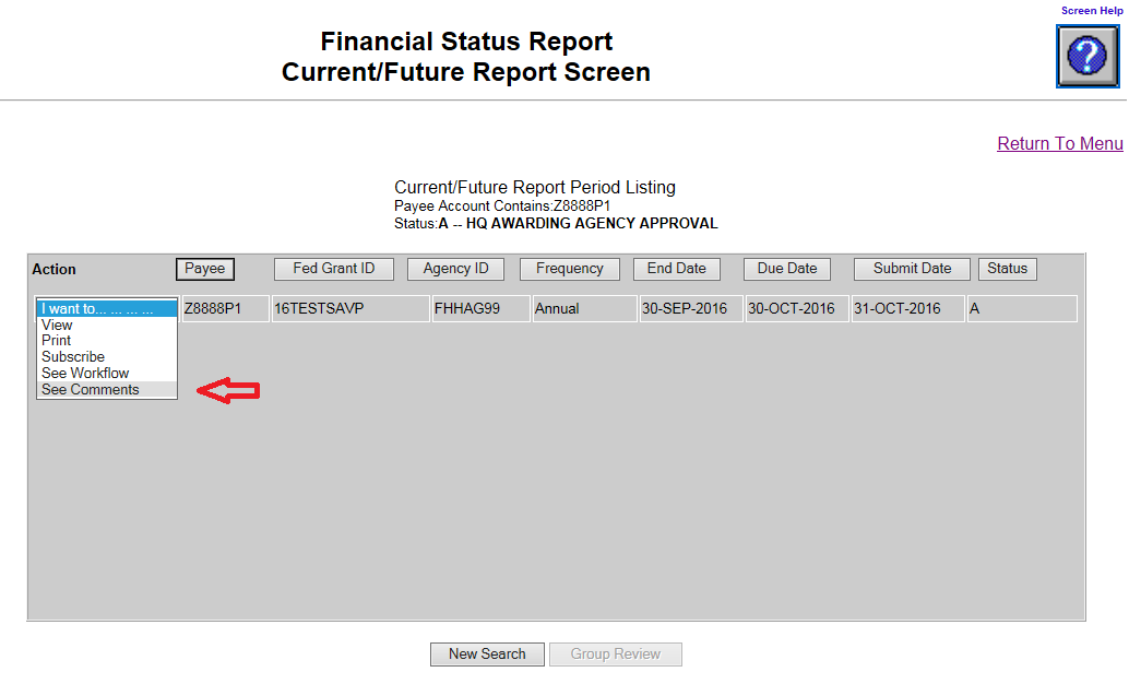Screen shot of the Financial Status Report Current/Future Report screen with a red arrow pointing at the 'See Comments' choice, selected from the 'I want to...' dropdown menu.