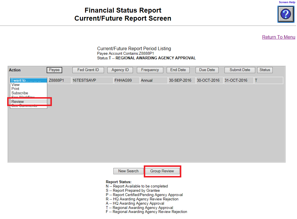 Screen shot of the Financial Status Report Current/Future Report screen with a red box around the 'Review' choice, selected from the 'I want to...' dropdown menu, and a red box around the button labeled 'Group Review'.