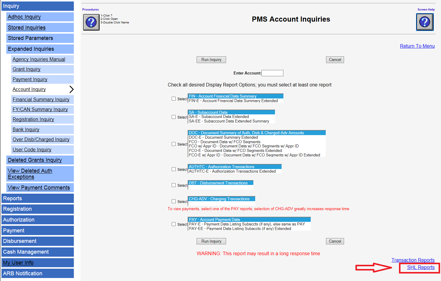 Screen shot of the PMS Account Inquiries page with the SHL Reports link in the lower right corner highlighted with a red box.