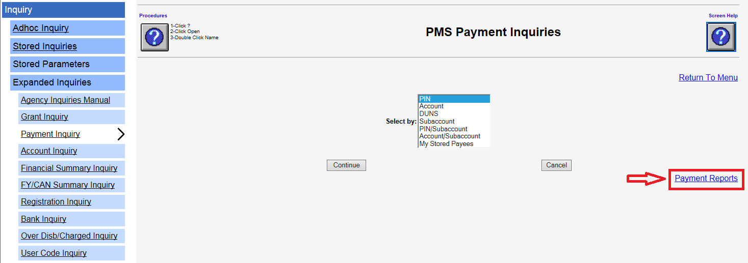 Screen shot of the PMS Payment Inquiries page with the Payment Reports link in the lower right corner highlighed with a red box.