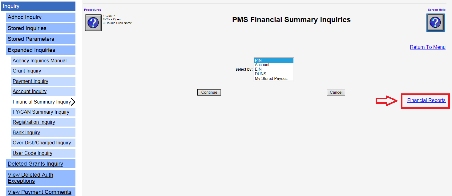Screen shot of the PMS Financial Summary Inquiries page with the Financial Reports link in the lower right corner highlighed with a red box.