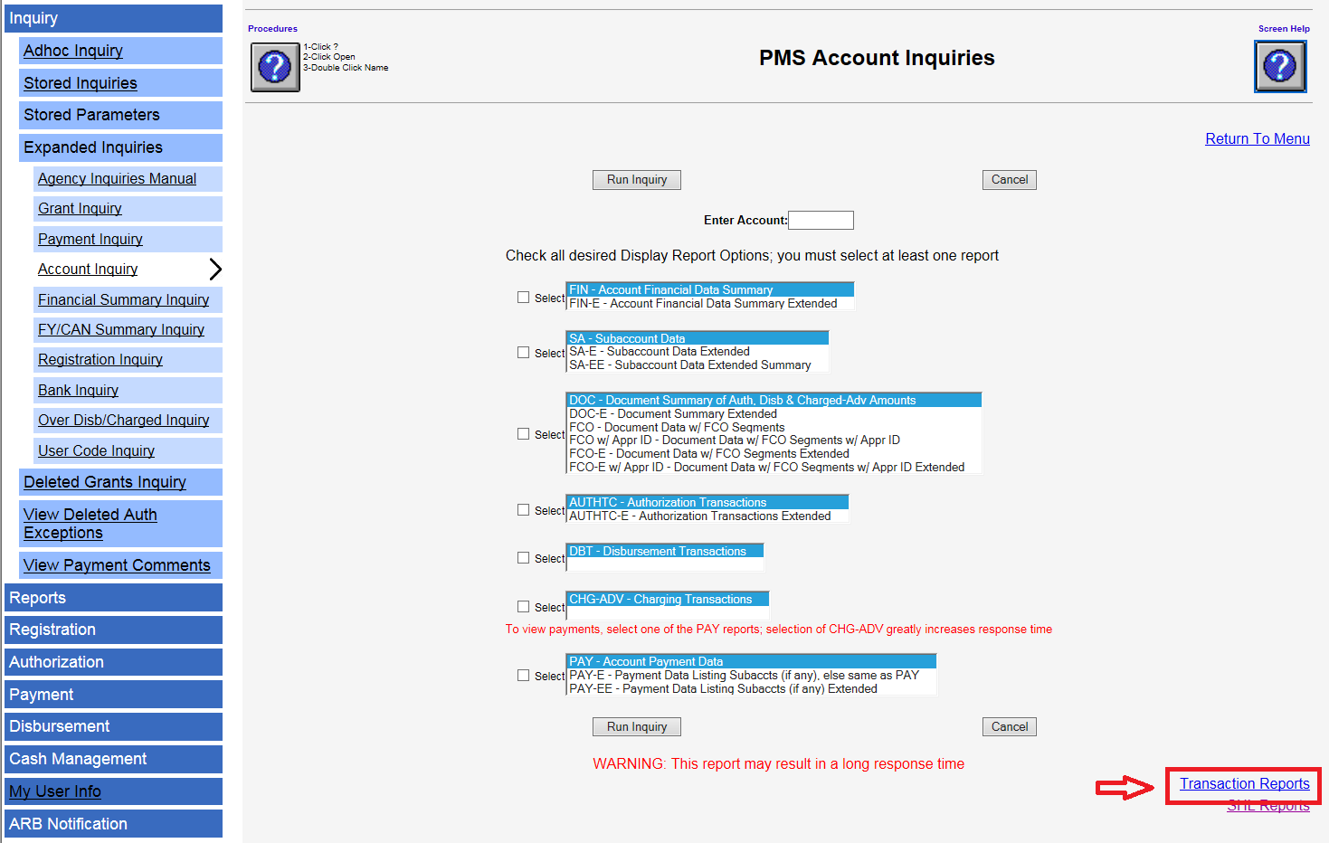 Screen shot of the PMS Account Inquiries page with the Transaction Reports link in the lower right corner highlighed with a red box.