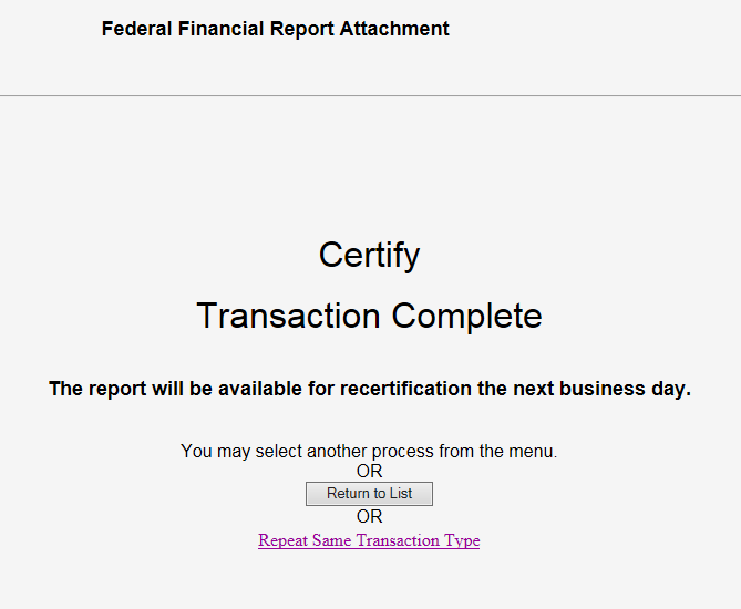 Screen shot of the FCTR Certification Transaction Complete message.