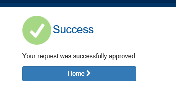 Screen shot of the success message after the supervisor has approved the request.